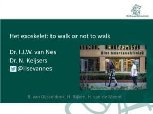 Het exoskelet: to walk or not to walk