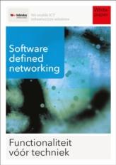 Wat is software defined networking en wat levert het in de praktijk op?