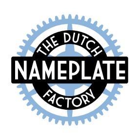 The Dutch Nameplate Factory, vooruitstrevend in technieken en innovaties