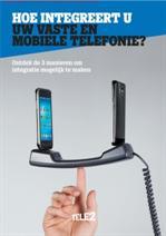 Hoe integreert u vaste en mobiele telefonie?