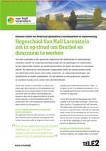 Cloud en vast-mobiel integratie optimaliseert bereikbaarheid en samenwerking bij Hogeschool Van Hall Larenstein