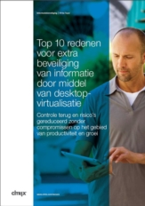 10 redenen waarom u Desktop Virtualisatie moet gebruiken voor beveiliging van data en apps