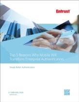 5 redenen waarom mobiele technologie enterprise authentication volledig gaat veranderen