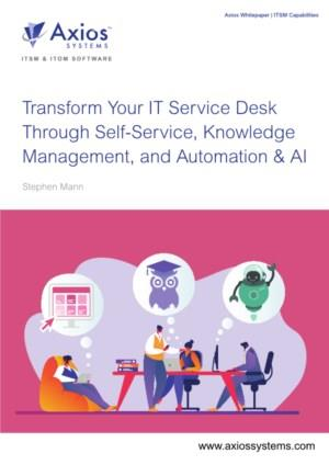 Transformeer uw IT Service Desk met Self-Service, Knowledge Management, Automatisering & AI
