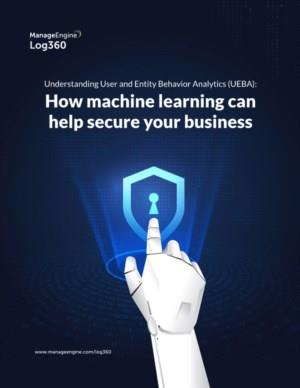 Log 360- How machine learning can help secure your business