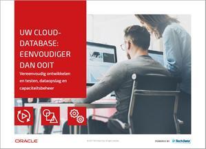 Een cloud-database: vereenvoudig ontwikkelen en testen, dataopslag en capaciteitsbeheer