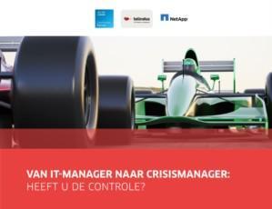 Van IT-manager naar crisismanager: heeft u de controle?