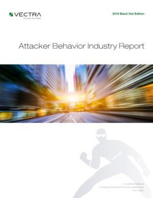 Vectra®: Attacker Behavior Industry Report