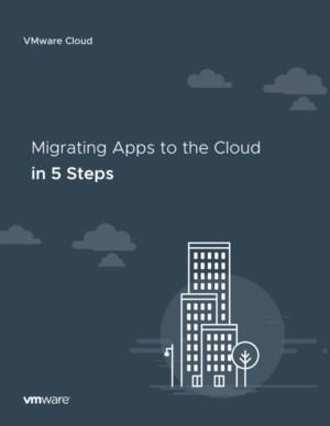 Migrating Apps to the Cloud in 5 Steps