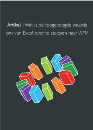 Wat is de toegevoegde waarde om van Excel over te stappen naar WFM?