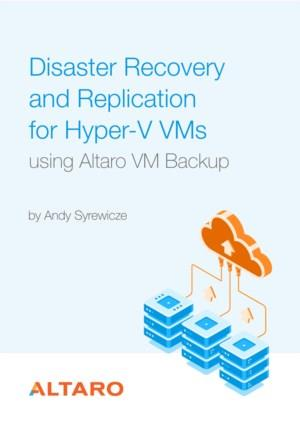 Disaster recovery and replication for Hyper-V VM's