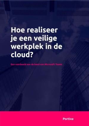 Hoe realiseer je een veilige werkplek in de cloud?