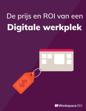 De prijs en ROI van een digitale werkplek