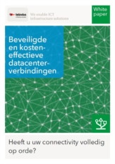 Connectivity: beveiligde en kosteneffectieve datacenterverbindingen