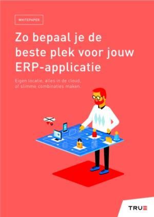 Zo bepaal je de beste plek voor jouw ERP-applicatie