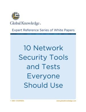 10 Network Security Tools and Tests Everyone Should Use