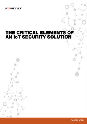 The critical elements of an IoT Security Solution