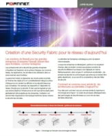 Création d'une Security Fabric pour le réseau d'aujourd'hui