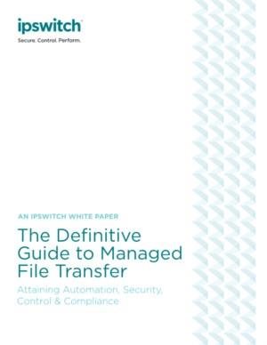 The Definitive Guide to Managed File Transfer