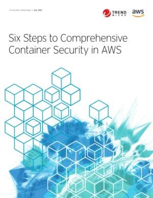 Six Steps to Comprehensive Container Security in AWS