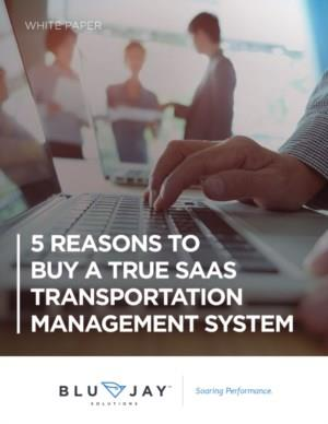 5 Reasons to buy a true SaaS transportation management system