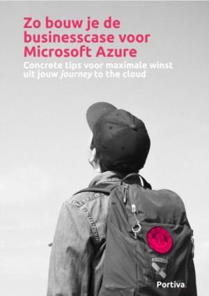 Zo bouw je de businesscase voor Microsoft Azure