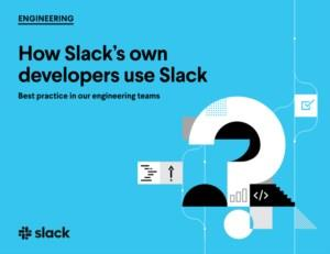 Best practice: Slack's eigen developers over het gebruik van Slack
