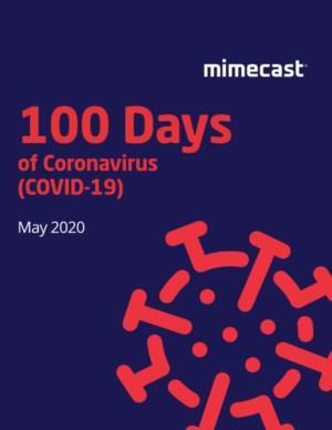 De eerste 100 dagen van het Coronavirus en het effect hiervan op uw cybersecurity
