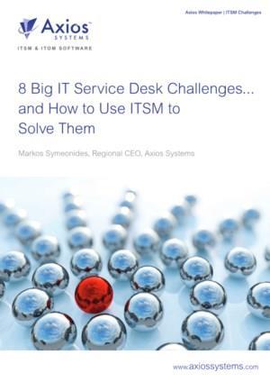 8 Grote IT-servicedesk uitdagingen... en hoe ITSM te gebruiken om ze op te lossen