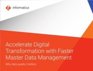 Versnel digitale transformatie met sneller masterdatabeheer. Waarom datakwaliteit belangrijk is.