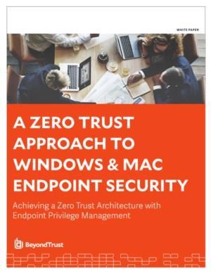 Het bereiken van een Zero Trust-architectuur met Endpoint Privilege Management