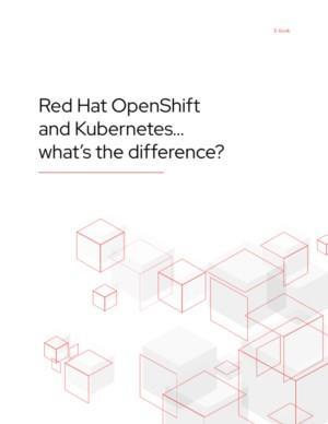 Red Hat OpenShift en Kubernetes... Wat is het verschil?