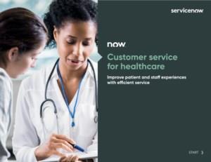 Klantenservice voor de gezondheidszorg; Verbeter de ervaringen van patiënten en personeel met efficiënte service