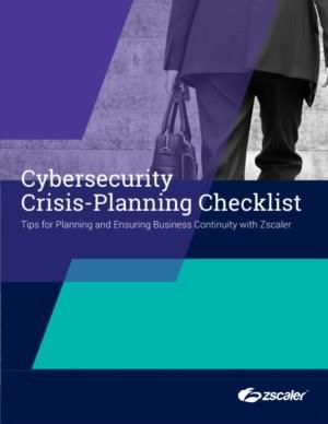 Checklist voor cybersecurity-crisis-planning: tips voor het plannen en waarborgen van de bedrijfscontinuïteit met Zscaler
