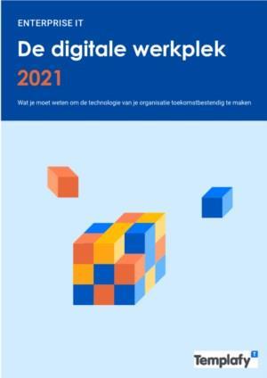 De digitale werkplek van 2021