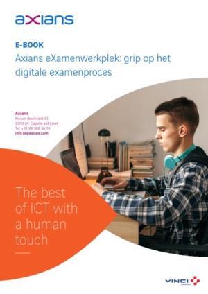 eXamenwerkplek: grip op het digitale examenproces