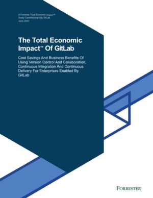 Forrester: The Total Economic Impact™ Of GitLab