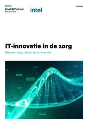 IT-innovatie in de zorg: Nieuwe vraagstukken én antwoorden