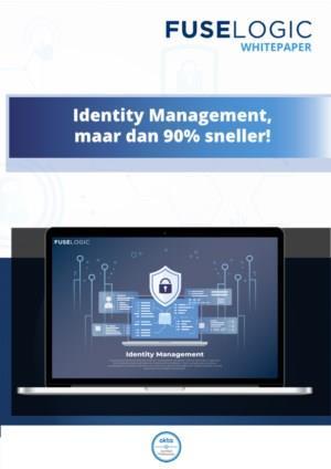 Identity Management, maar dan 90% sneller!