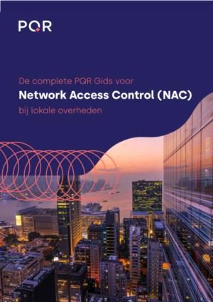 De complete PQR Gids voor Network Access Control (NAC) bij lokale overheden
