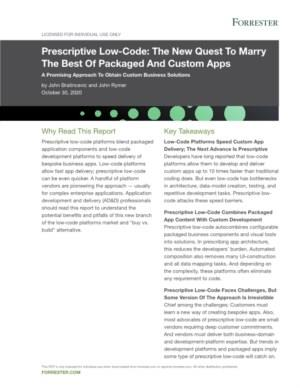 Forrester: Prescriptive Low-Code: The New Quest To Marry The Best Of Packaged And Custom Apps