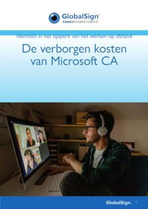 De verborgen kosten van Microsoft CA
