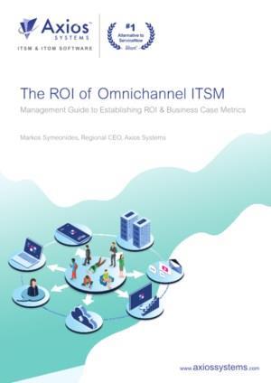 De ROI van Omnichannel ITSM