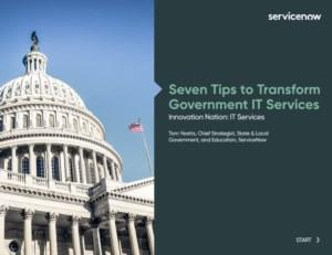 Zeven tips om IT-diensten van de overheid te transformeren