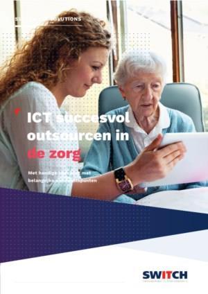 ICT succesvol outsourcen in de zorg