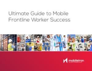 De ultieme gids voor het succesvol inzetten van mobiele frontline medewerkers.