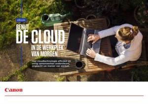 Benut de cloud in de werkplek van morgen