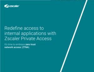 Herdefinieer toegang tot interne applicaties met Zscaler Private Access